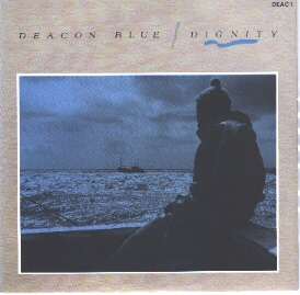 Deacon Blue - Dignity (Orig. Release)